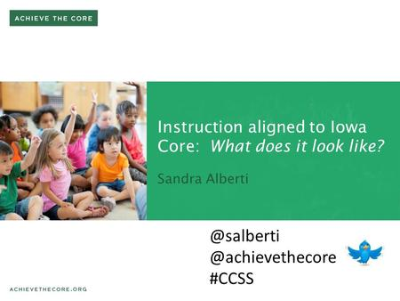 Instruction aligned to Iowa Core: What does it look like?  #CCSS.