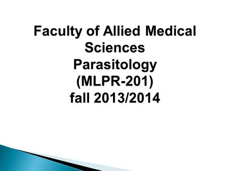 INTRODUCTION TO MEDICAL PARASITOLOGY - ppt video online download