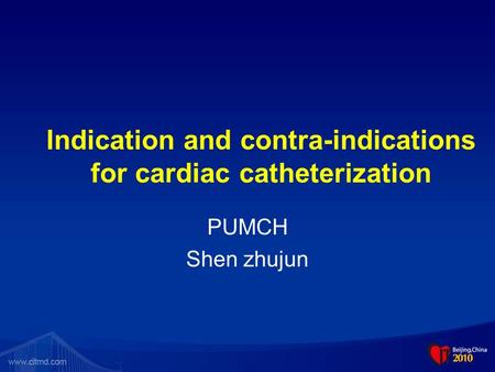 Indication and contra-indications for cardiac catheterization