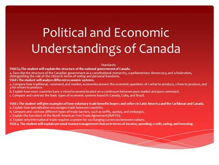 Political and Economic Understandings of Canada