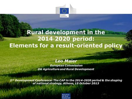 DG Agriculture and Rural Development