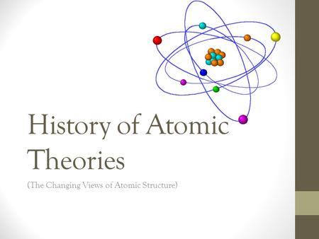 History of Atomic Theories