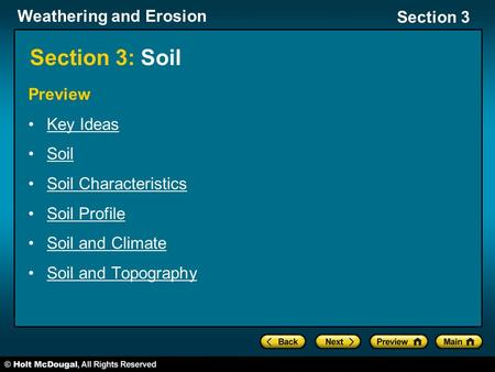 Section 3: Soil Preview Key Ideas Soil Soil Characteristics