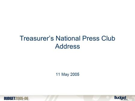 Treasurer's National Press Club Address 11 May 2005.