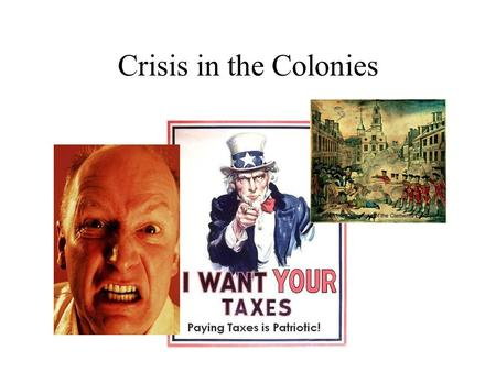Crisis in the Colonies. Turmoil Over Taxation Broken Promises As we said, the British did not keep their promises to the Native Americans. Soon after.