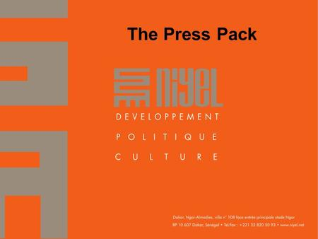 1 The Press Pack. What is a press pack? A package of tools vital for individuals or organizations planning to work with the media. It is particularly.