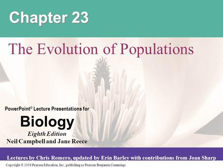 Copyright © 2008 Pearson Education, Inc., publishing as Pearson Benjamin Cummings PowerPoint ® Lecture Presentations for Biology Eighth Edition Neil Campbell.