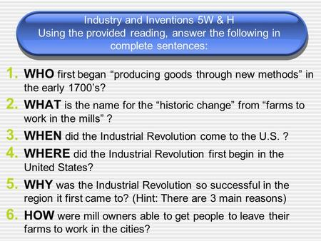 WHEN did the Industrial Revolution come to the U.S. ?