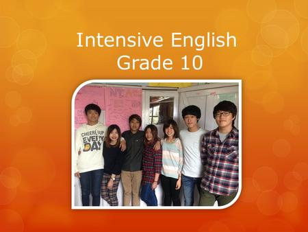 Intensive English Grade 10. She is a best friend to all. She teaches you a lot. She always waits for you, to come and talk to her. She is always there.