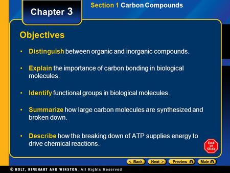 Chapter 3 Objectives Section 1 Carbon Compounds