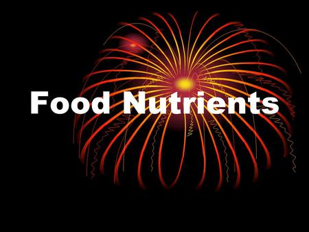 Food Nutrients. Protein Needed for growth and repair Complete proteins – supply the essential nine amino acids Animal Proteins – complete proteins Plant.