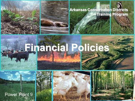 ANRC AACD Arkansas Conservation Districts Training Program Financial Policies Power Point 9.