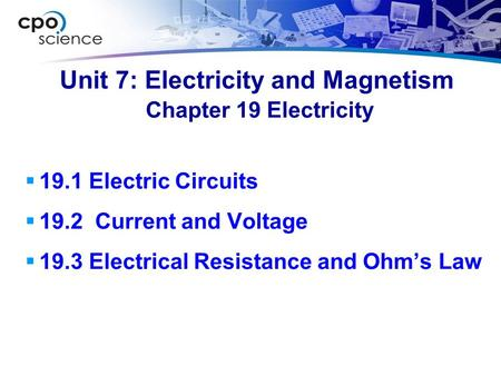 Unit 7: Electricity and Magnetism