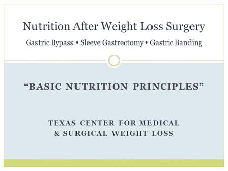 Nutrition And Weight Loss Surgery Ppt Download