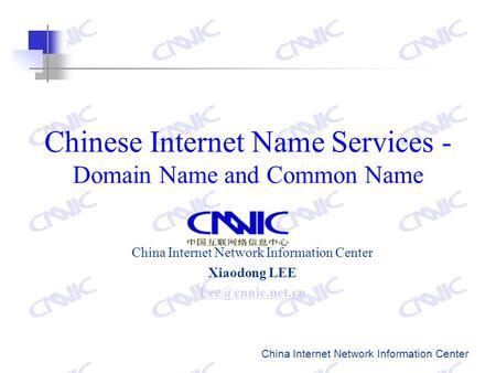 Multilingual Domain Name(m-DNS) Zhang Wenhui China Internet