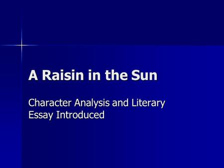 Character Analysis and Literary Essay Introduced