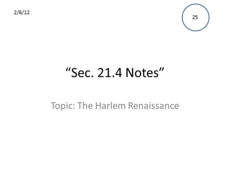Topic: The Harlem Renaissance