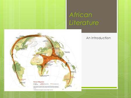 African Literature An introduction.