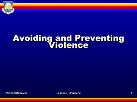 Avoiding and Preventing Violence
