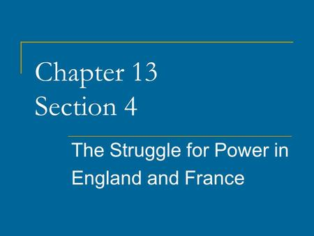 The Struggle for Power in England and France
