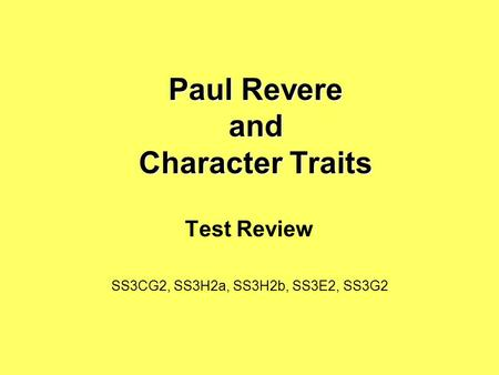Paul Revere and Character Traits