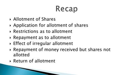 Recap Allotment of Shares Application for allotment of shares