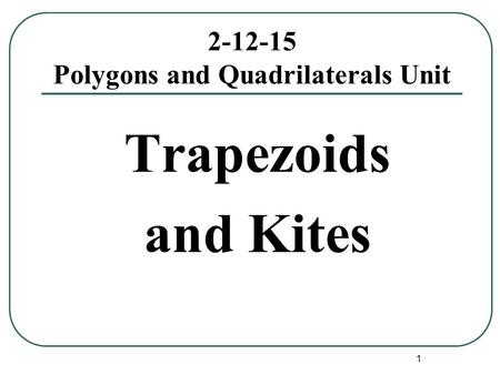 Polygons and Quadrilaterals Unit
