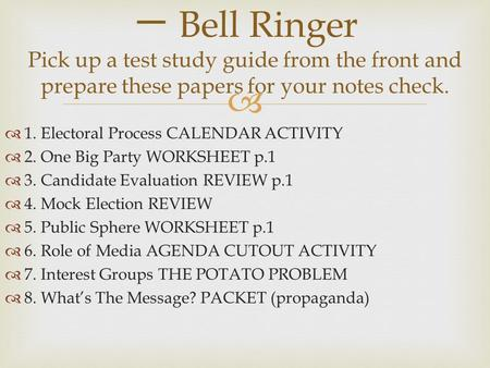 bell ringer pick up a test study guide from the front and prepare these papers