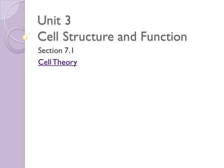 Unit 3 Cell Structure and Function