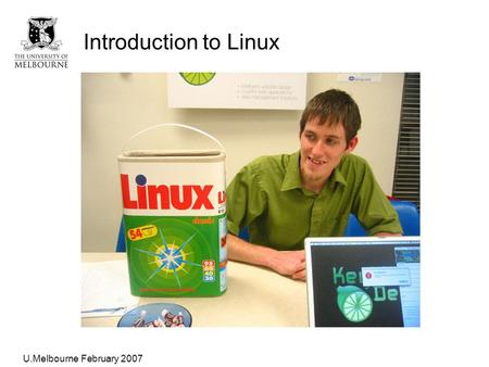 "Galloway, ""<strong>X</strong>-<strong>ray</strong> data analysis"" Introduction to Linux U.Melbourne February 2007."