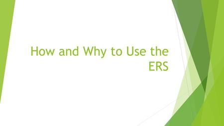 How and Why to Use the ERS. Emergency Response System  This is a free service that we provide for our clients.  When they die, the ERS will contact.
