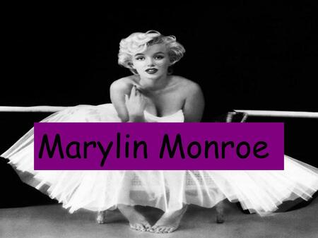 Marylin Monroe. Marilyn Monroe 's real name was Norma Jeane Mortenson. She was an American actress and singer who was born in Los Angeles on 01 June 1926.