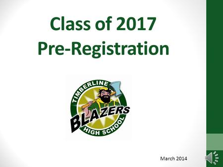 Class of 2017 Pre-Registration March 2014 Graduation Requirements 22 total Credits 3 Math – Algebra, Geometry, higher level or CTE Math 3 English 2 Science.