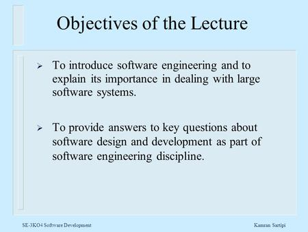 Objectives of the Lecture