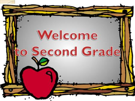 Welcome to Second Grade A little about Mrs. Laudeman 23 rd year of teaching 17 th year teaching 2 nd grade 8 th year here at St. Elizabeth Bachelors.