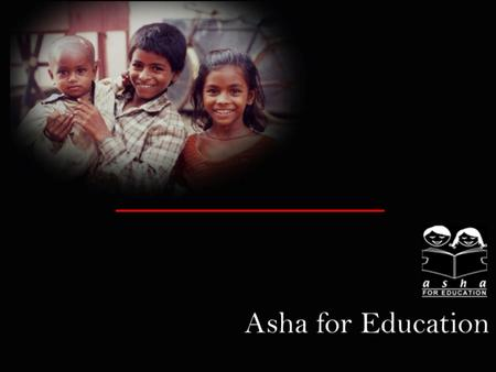 """To catalyze socio-economic change through education <strong>for</strong> the underprivileged children in India"" Our Mission."