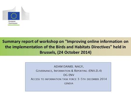 Summary report of workshop on Improving online information on the implementation of the Birds and Habitats Directives held in Brussels, (24 October 2014)