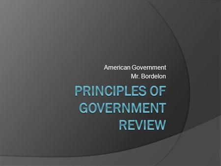 Principles of Government Review