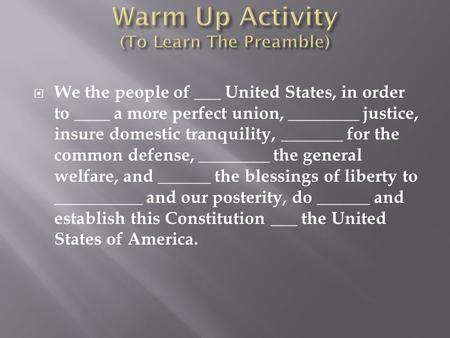 Warm Up Activity (To Learn The Preamble)