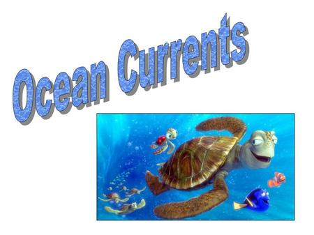Monday 10/30/2007 Ocean Currents.