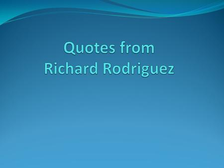 an education in language by richard rodriguez summary