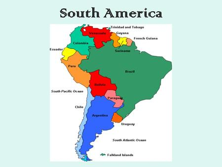 SOUTH AMERICA THE NEW WORLD….. 12 Nations and 3 territories. - ppt ...
