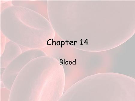 Chapter 14 Blood. Functions Transportation –Food and oxygen to cells –Waste from cells –Hormones –Heat from the core to the surface.