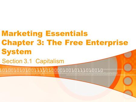 Marketing Essentials Chapter 3: The Free Enterprise System