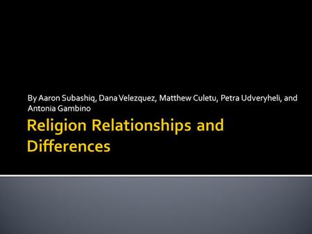 Religion Relationships and Differences