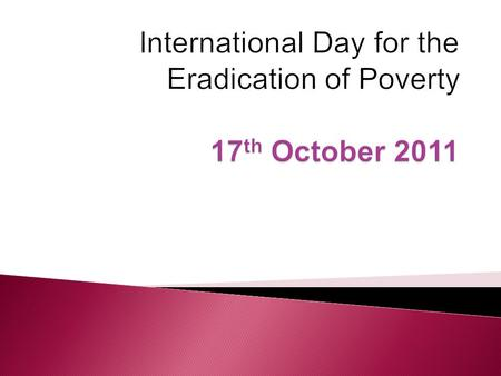 In simple words, we can say that Eradication of poverty means to eliminate or remove or erase poverty. If we eradicate poverty through various means then.
