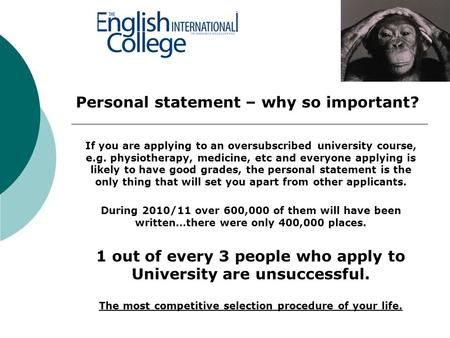 if you are applying to an oversubscribed university course eg physiotherapy medicine etc