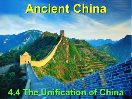 4.4 The Unification of China