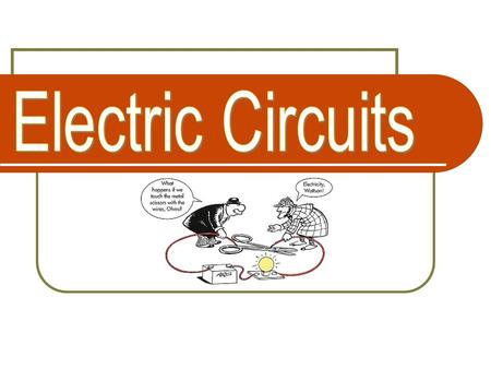Electric Circuits.