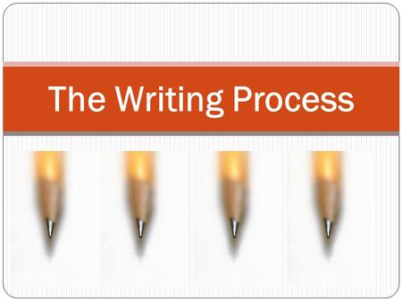 The Writing Process Essays don't just happen. We write in a series of logical steps: 1. Generate ideas 2. Plan 3. Organize 4. Draft 5. Revise.